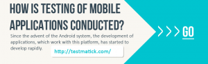 How-is-Testing-of-Mobile-Applications-Conducted