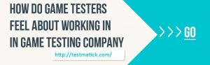 How-Do-Game-Testers-Feel-About-Working-in-Game-Testing-Companies