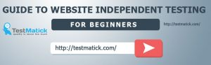 Guide-to-Website-Independent-Testing-for-Beginners
