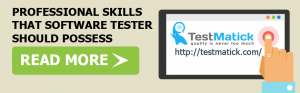 Professional-Skills-That-Tester-in-Software-Testing-Company-Should-Possess