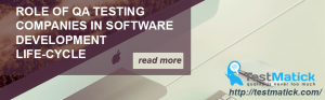 Role-of-QA-Testing-Companies-in-Software-Development-Life-Сycle