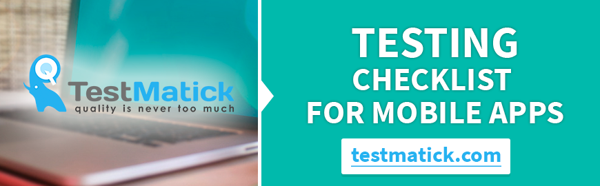 Testing-Checklist-For-Mobile-Apps-from-Mobile-App-Testing-Services-Provider