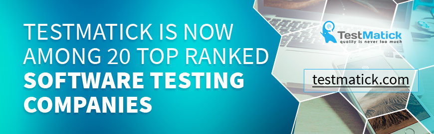 Testmatick-is-Now-Among-20-Top-Ranked-Software-Testing-Companies