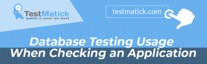 Database Testing Usage When Checking an Application
