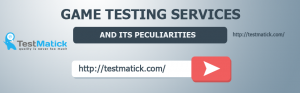 Game-Testing-Services-and-Its-Peculiarities