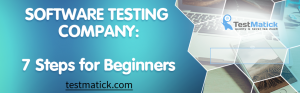 Software-Testing-Company-7-Steps-for-Beginners