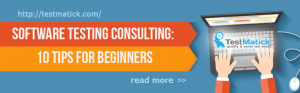Software Testing Consulting. 10 Tips for Beginners