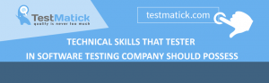 Technical-Skills-That-Tester-in-Software-Testing-Company-Should-Possess1