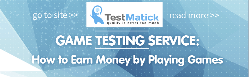 Game-Testing-Service-How-to-Earn-Money-by-Playing-Games
