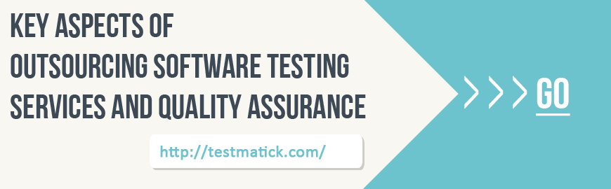 Key-Aspects-of-Outsourcing-Software-Testing-Services-and-Quality-Assurance