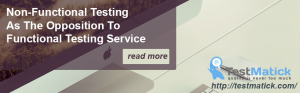 Non-Functional-Testing-As-The-Opposition-to-Functional-Testing-Service