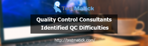 Quality Control Consultants Identified QC Difficulties