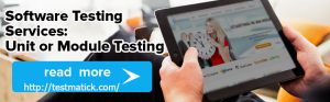Software Testing Services. Unit or Module Testing