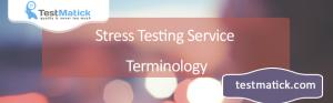 Stress-Testing-Service-Terminology