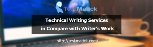 Technical Writing Services in Compare with Writer's Work