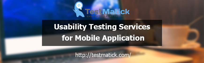 Usability Testing Services for Mobile Application