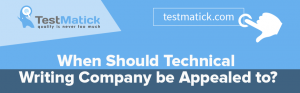 When Should Technical Writing Company be Appealed to?
