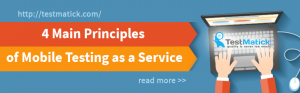 4-Main-Principles-of-Mobile-Testing-As-a-Service