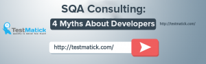 SQA Consulting: 4 Myths About Developers