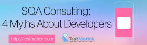 SQA-Consulting-4-Myths-About-Developers
