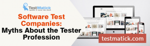 Software-Test-Companies-Myths-About-the-Tester-Profession