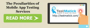 The-Peculiarities-of-Mobile-App-Testing-Services