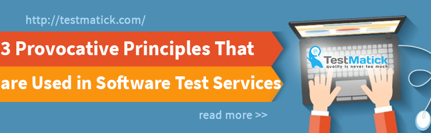 3-Provocative-Principles-That-are-Used-in-Software-Test-Services