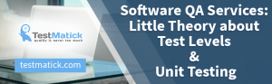Little-Theory-about-Test-Levels-Unit-Testing