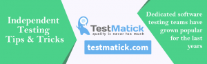 Independent-Testing-Tips-Tricks