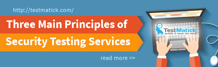 Three-Main-Principles-of-Security-Testing-Services