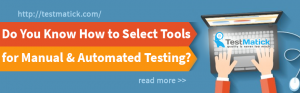 Do-You-Know-How-to-Select-Tools-for-Manual-Automated-Testing-Services