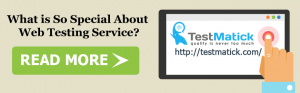 What-is-So-Special-About-Web-Testing-Service-?