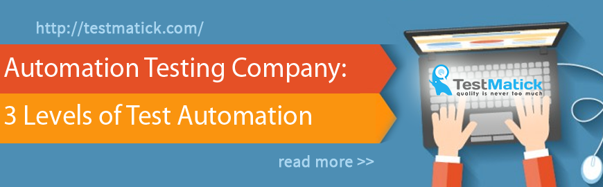 Automation-Testing-Company-3-Levels-of-Test-Automation