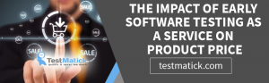The-Impact-of-Early-Software-Testing-as-a-Service-on-Product-Price