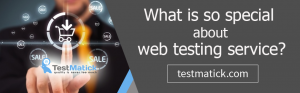 What-is-So-Special-About-Web-Testing-Service