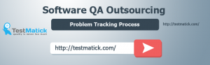 Software-QA-Outsourcing-Problem-Tracking-Process