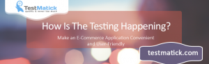 How-Is-The-Testing-Happening