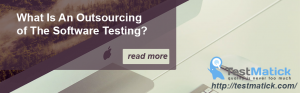 What-Is-An-Outsourcing-of-The-Software-Testing