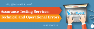 Assurance-Testing-Services:-Technical-and-Operational-Errors