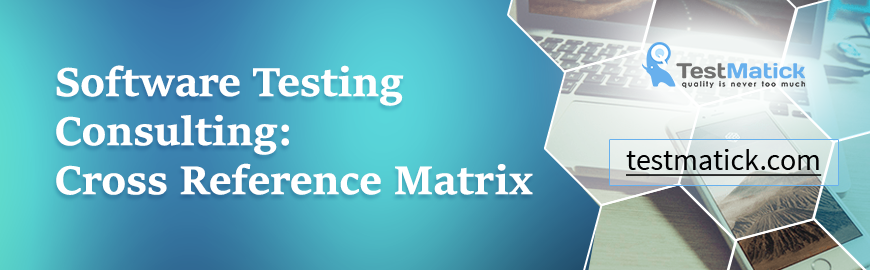 Software-Testing-Consulting:-Cross-Reference-Matrix
