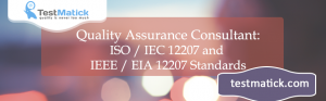Quality-Assurance-Consultant:-ISO-/-IEC-12207-and-IEEE-/-EIA-12207-Standards