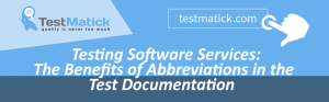 Testing-Software-Services-The-Benefits-of-Abbreviations-in-the-Test-Documentation