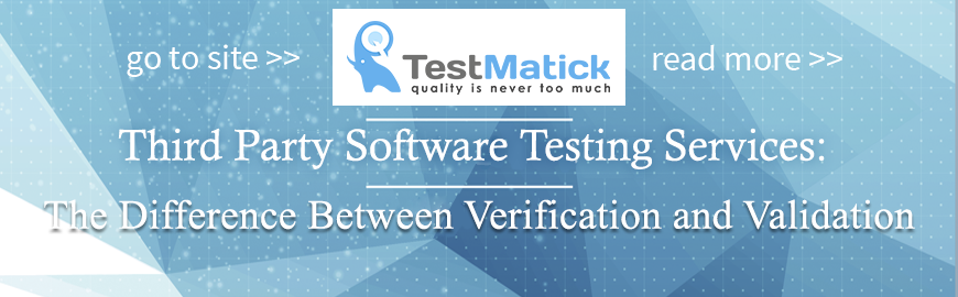Third-Party-Software-Testing-Services:-The-Difference-Between-Verification-and-Validation