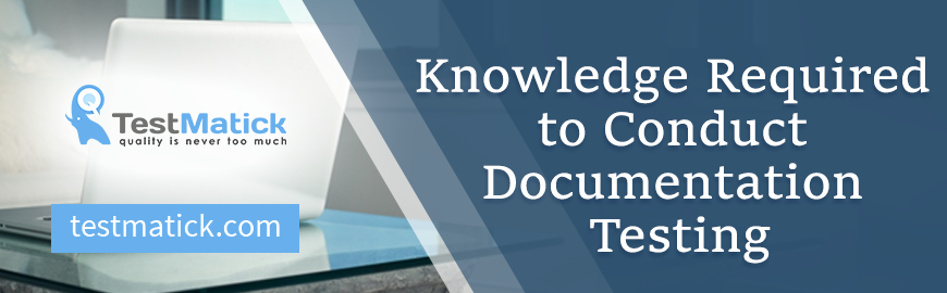 Knowledge-Required-to-Conduct-Documentation-Testing