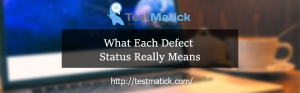 What-Each-Defect-Status-Really-Means