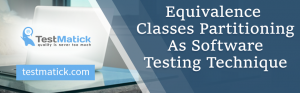 Equivalence-Classes-Partitioning-As-Software-Testing-Technique