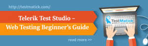 Telerik-Test-Studio – Web-Testing-Beginner's-Guide