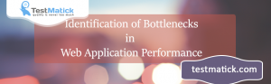 Identification-of-Bottlenecks-in-Web-Application-Performance
