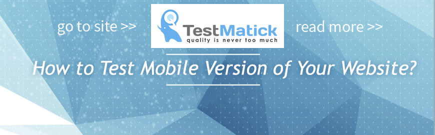 How to Test Mobile Version of Your Website