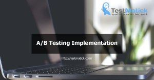 A/B Testing Implementation